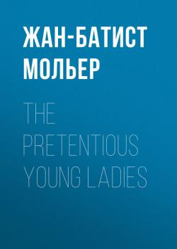 The Pretentious Young Ladies