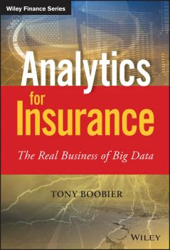 Analytics for Insurance. The Real Business of Big Data