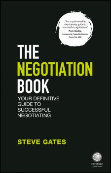 The Negotiation Book. Your Definitive Guide to Successful Negotiating
