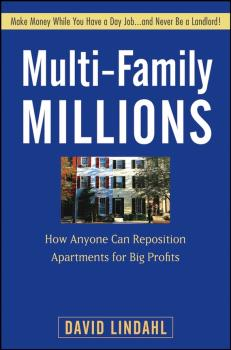 Multi-Family Millions. How Anyone Can Reposition Apartments for Big Profits