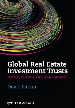 Global Real Estate Investment Trusts. People, Process and Management