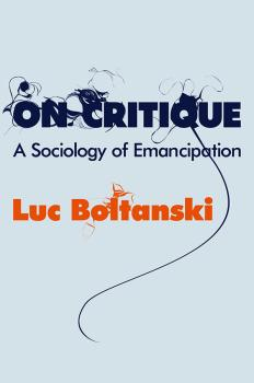 On Critique. A Sociology of Emancipation