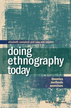 Doing Ethnography Today. Theories, Methods, Exercises