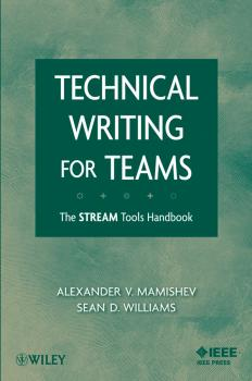 Technical Writing for Teams. The STREAM Tools Handbook