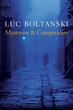 Mysteries and Conspiracies. Detective Stories, Spy Novels and the Making of Modern Societies