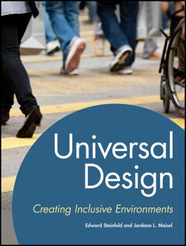 Universal Design. Creating Inclusive Environments