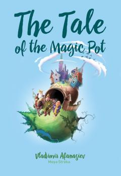 The Tale of the Magic Pot