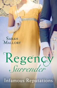 Regency Surrender: Infamous Reputations: The Chaperon's Seduction / Temptation of a Governess