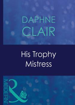 His Trophy Mistress