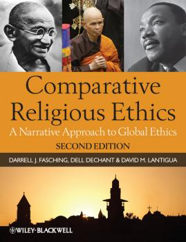 Comparative Religious Ethics. A Narrative Approach to Global Ethics