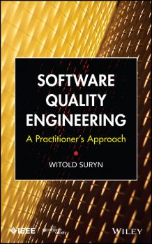 Software Quality Engineering. A Practitioner's Approach