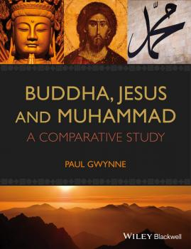 Buddha, Jesus and Muhammad. A Comparative Study