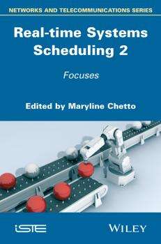 Real-time Systems Scheduling 2. Focuses
