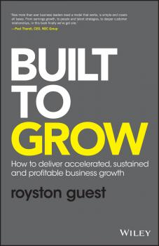 Built to Grow. How to deliver accelerated, sustained and profitable business growth
