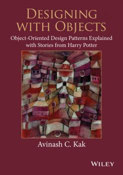 Designing with Objects. Object-Oriented Design Patterns Explained with Stories from Harry Potter