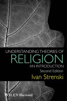 Understanding Theories of Religion. An Introduction