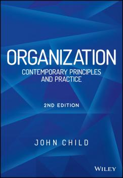 Organization. Contemporary Principles and Practice