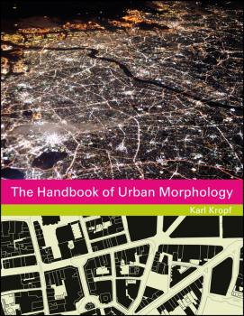 The Handbook of Urban Morphology