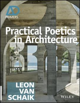 Practical Poetics in Architecture