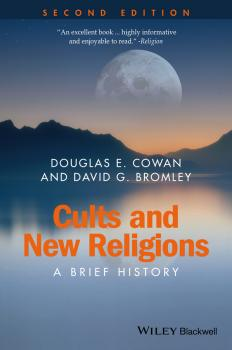 Cults and New Religions. A Brief History