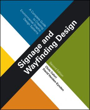 Signage and Wayfinding Design. A Complete Guide to Creating Environmental Graphic Design Systems