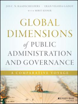 Global Dimensions of Public Administration and Governance. A Comparative Voyage
