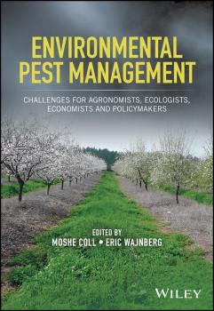 Environmental Pest Management. Challenges for Agronomists, Ecologists, Economists and Policymakers