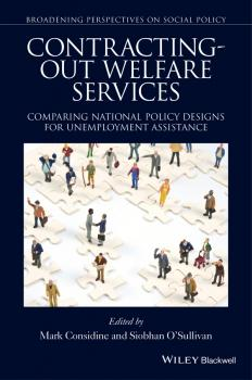 Contracting-out Welfare Services. Comparing National Policy Designs for Unemployment Assistance