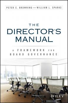 The Director's Manual. A Framework for Board Governance