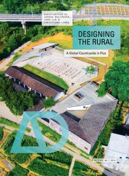 Designing the Rural. A Global Countryside in Flux