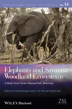 Elephants and Savanna Woodland Ecosystems. A Study from Chobe National Park, Botswana