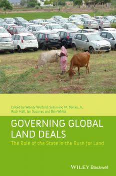 Governing Global Land Deals. The Role of the State in the Rush for Land