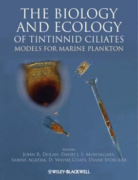 The Biology and Ecology of Tintinnid Ciliates. Models for Marine Plankton