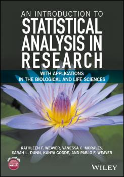 An Introduction to Statistical Analysis in Research. With Applications in the Biological and Life Sciences
