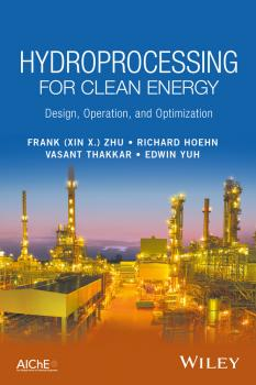 Hydroprocessing for Clean Energy. Design, Operation, and Optimization
