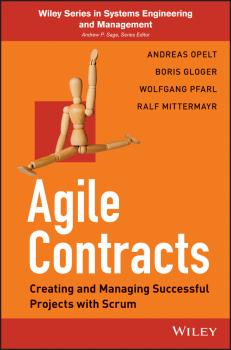 Agile Contracts. Creating and Managing Successful Projects with Scrum