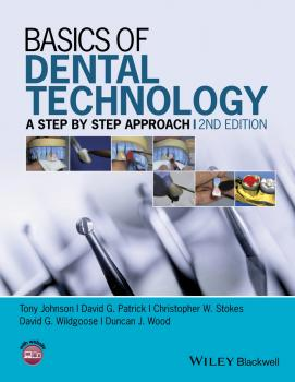 Basics of Dental Technology. A Step by Step Approach