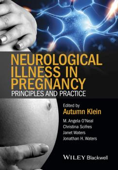 Neurological Illness in Pregnancy. Principles and Practice