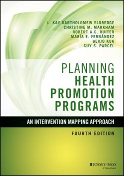 Planning Health Promotion Programs. An Intervention Mapping Approach