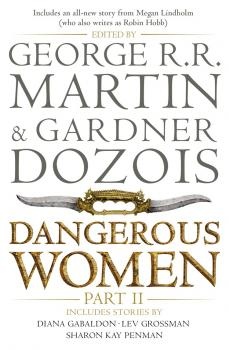 Dangerous Women. Part II