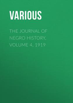 The Journal of Negro History, Volume 4, 1919