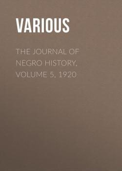 The Journal of Negro History, Volume 5, 1920
