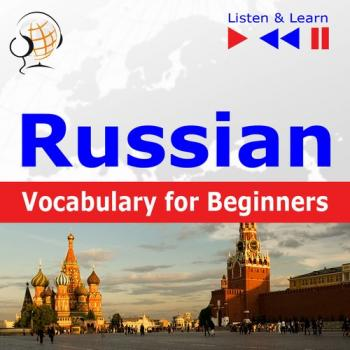 Russian Vocabulary for Beginners. Listen & Learn to Speak