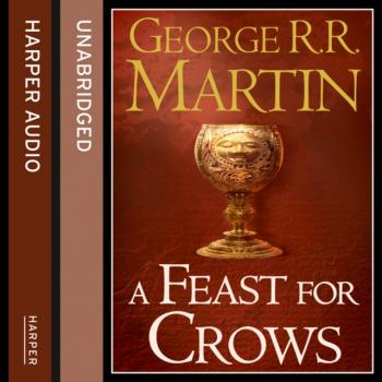 Feast for Crows (Part Two)