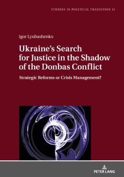Ukraine's Search for Justice in the Shadow of the Donbas Conflict