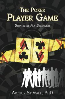 The Poker Player Game Strategies for Beginners