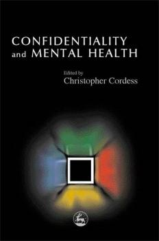 Confidentiality and Mental Health
