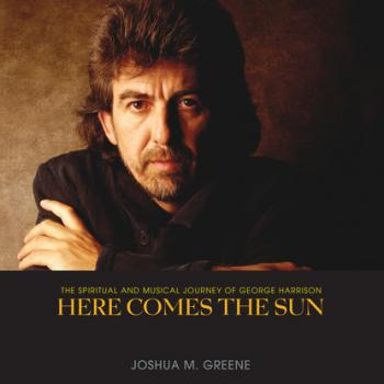 Here Comes the Sun - The Spiritual and Musical Journey of George Harrison (Unabridged)