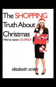 The Shopping Truth About Christmas