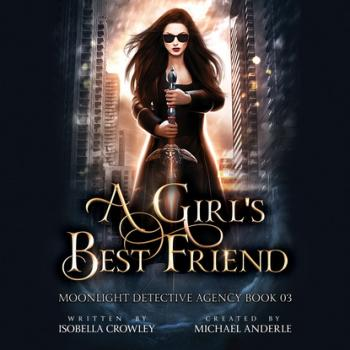 A Girl's Best Friend - Moonlight Detective Agency, Book 3 (Unabridged)